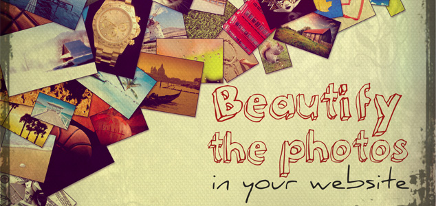 Beautify the photos in your website